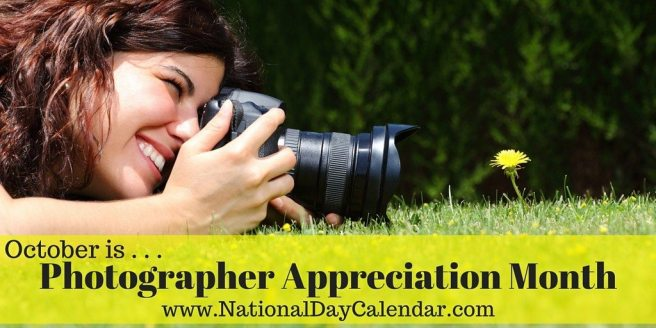Photographer Appreciation Month October