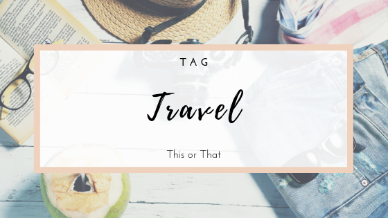 TAG - This or that travel - blog