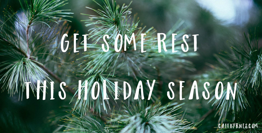 Get Some Rest This Holiday Season — Holistic Wellness for Creatives